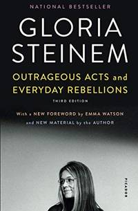 image of Outrageous Acts and Everyday Rebellions: Third Edition