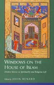 Windows on the House of Islam: Muslim Sources on Sprituality and Religious Life