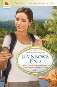 Rainbow's End: Four-in-one Collection (Romancing America)