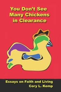 You Don't See Many Chickens in Clearance