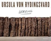URSULA VON RYDINGSVARD : Working