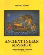 Ancient Indian Massage Traditional Massage Techniques Based On the Ayurveda