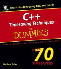 C++ Timesaving Techniques For Dummies (For Dummies (Computers)) by  Matthew Telles - Paperback - 1 - 2005-03-04 - from Bacobooks (SKU: P-426-09)