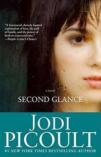 SECOND GLANCE by PICOULT JODI