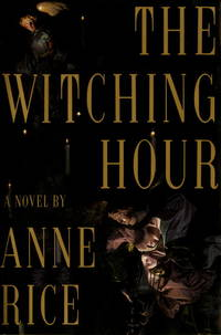 The Witching Hour by Anne Rice - Signed First Edition - from Cameron's Books and Magazines and Biblio.com
