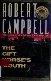The Gift Horse's Mouth: A Jimmy Flannery Mystery