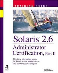 Solaris 2.6 Administrator Certification Training Guide, Part II
