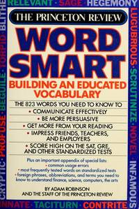 The Princeton Review: WORDSMART: Building an Educated Vocabulary
