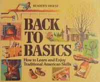 image of Back to Basics : How to Learn and Enjoy Traditional American Skills