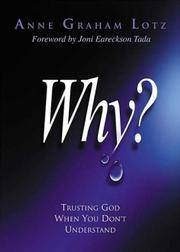 Why: Trusting God When You Don't Understand