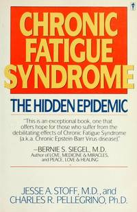 Chronic Fatigue Syndrome: The Hidden Epidemic by  PH.D  Charles R - Paperback - Perennial Library ed. - 1990 - from Warrens Books (SKU: Alibris.0006333)