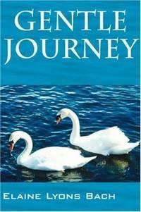 Gentle Journey [Paperback] Bach, Elaine Lyons