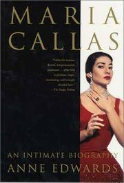 Maria Callas an Intimate Biography