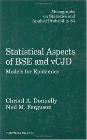 Statistical Aspects of BSE and vCJD: Models for Epidemics (Chapman & Hall/CRC Monographs on...