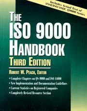 The ISO 9000 Handbook, third Edition by  Editor Robert W. Peach - Hardcover - 3rd Edition - 1997 - from Lost and Found Books and Biblio.com