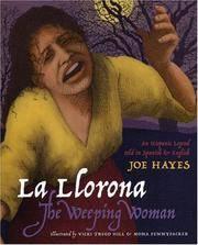 La Llorona / The Weeping Woman (English and Spanish Edition)