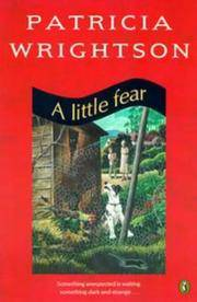 A Little Fear by  Patricia Wrightson - Paperback - 1985 - from EldoradoBooks and Biblio.com