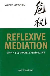 Reflexive Mediation With A Sustainable Perspective
