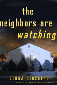 The Neighbors Are Watching: A Novel