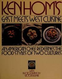Ken Hom's East Meets West Cuisine