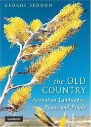 THE OLD COUNTRY: Australian Landscapes, Plants and People