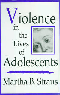 Violence in the Lives of Adolescents