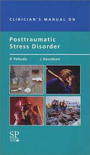 Clinician's Manual on Posttraumatic Stress Disorder by Johnathan Davidson; Rachel Yehuda - Paperback - 2000-01-01 - from Ocean Books (SKU: 092620001)