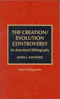 The Creation/Evolution Controversy by James L. Hayward - Hardcover - Annotated - 1998-04-30 - from Ergodebooks (SKU: DADAX0810833867)