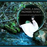 A Dress, A Ring, Promises to Self