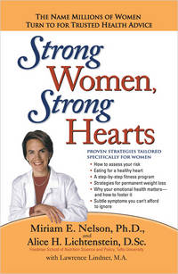 Strong Women, Strong Hearts: Proven Strategies To Prevent And Reverse Heart Disease Now