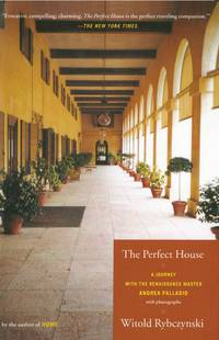 The Perfect House - A Journey with Renaissance Master Andrea Palladio