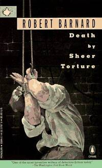 Death by Sheer Torture (Crime, Penguin) by Robert Barnard - Paperback - 1995-08-01 - from Ergodebooks (SKU: SONG0140237879)