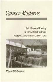 Yankee Moderns: Sawmill Valley Western Massachusetts by  Michael Hoberman - Hardcover - 2000 - from Edward Andrews (SKU: MG-7UYB-NNAK)