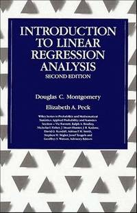 Introduction to Linear Regression Analysis, 2nd Edition