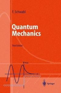 Quantum Mechanics by  Franz Schwabl - Paperback - 1995-11-01 - from Cronus Books, LLC. (SKU: SKU1022736)