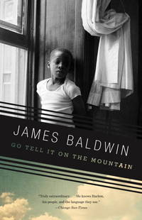 GO TELL IT ON THE MOUNTAIN by BALDWIN JAMES - Paperback - from BookVistas (SKU: BD1-9780375701870)