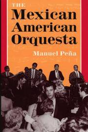 The Mexican American Orquesta Music, Culture, and the Dialectic of Conflict (title page only)
