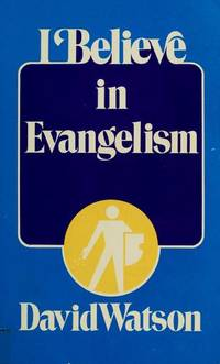 I believe in evangelism