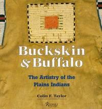 Buckskin and Buffalo by Taylor, Colin F