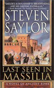 Last Seen in Massilia: A Novel of Ancient Rome (Novels of Ancient Rome)