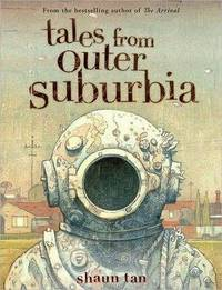 Tales From Outer Suburbia *Signed with flower*