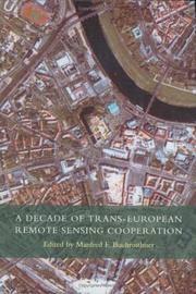 A decade of trans-European remote sensing cooperation; proceedings.