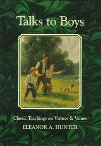 Talks to Boys  Classic Teaching on Virtues and Values