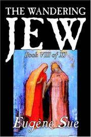 The Wandering Jew, Book Viii