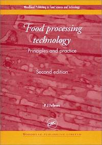 image of Food Processing Technology: Principles and Practice, Second Edition (Woodhead Publishing in Food Science and Technology)