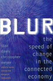Blur: The Speed of Change In the Connected Economy by  Christopher Meyer Stan Davis - Hardcover - from Discover Books and Biblio.co.uk
