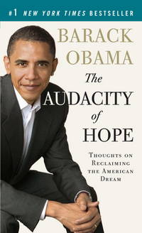 Audacity of Hope : Thoughts on Reclaiming the American Dream by  Barack Obama - Paperback - July 2008 - from Rediscovered Books (SKU: 251768)