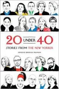 29 Under 40: Stories From the New Yorker