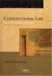 Constitutional Law: Principles And Policies (Introduction to Law Series) by Erwin Chemerinsky - Paperback - 2006-07-26 - from BooksEntirely and Biblio.com