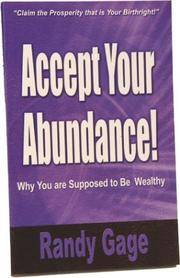 Accept Your Abundance : Why You are Supposed to Be Wealthy